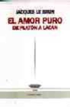 Encuentroelemadrid.es El Amor Puro De Platon A Lacan Image