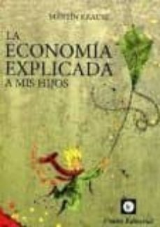 la economia explicada a mis hijos-martin krause-9789873677335