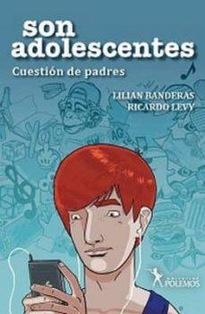 SON ADOLESCENTES - LILIAN BANDERAS | Triangledh.org