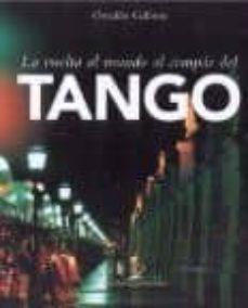 Enmarchaporlobasico.es La Vuelta Al Mundo Al Compas Del Tango (6 Titulos) (Cerezo Latorr E) Image