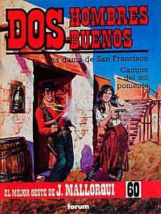 Vinisenzatrucco.it Dos Hombres Buenos: Una Dama De San Francisco. Camino Del Sol Poniente Image