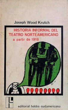 Permacultivo.es Historia Informal Del Teatro Norteamericano A Partir De 1918 Image