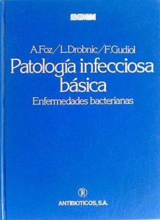 PATOLOGÍA INFECCIOSA BÁSICA - VVAA |