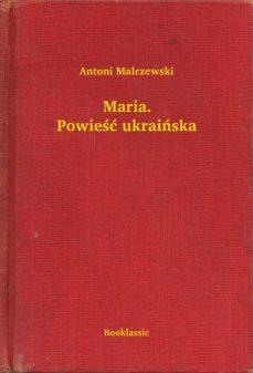 Maria Powieść Ukraińska Ebook Antoni Malczewski