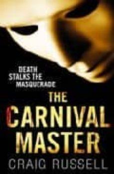 Descargar libros reales en pdf THE CARNIVAL MASTER  (Spanish Edition) 9780099522645