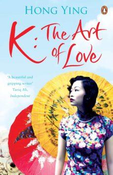 k: the art of love (ebook)-hong ying-9780141965345