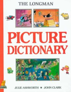 Libros en pdf descargados LONGMAN PICTURE DICTIONARY (ENGLISH) en español de JULIE ASHWORTH, JOHN CLARK 9780175564545