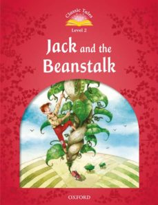 Descargar audiolibros ipod CLASSIC TALES 2. JACK AND THE BEANSTALK - 2ND EDITION (+ MP3) (CLASSIC TALES SECOND EDITION) 9780194014045 de  PDF DJVU CHM