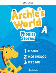Descarga gratuita de libros de new age. ARCHIE S WORLD A PHONICS READERS PACK (3) (Literatura española) 9780194405645