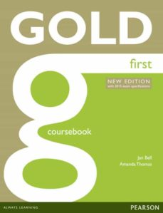 Ebook in inglese descargar gratis GOLD FIRST CERTIFICATE. NEW EDITION. COURSEBOOK. CON ESPANSIONE ONLINE. PER LE SCUOLE SUPERIORI ePub de