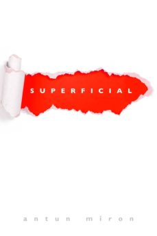 superficial (ebook)-antun miron-9781543918045