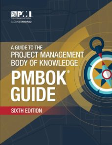 a guide to the project management body of knowledge (pmbok guide) (6th ed.)-9781628251845