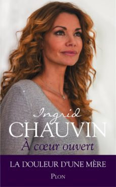 a coeur ouvert (ebook)-ingrid chauvin-9782259230445