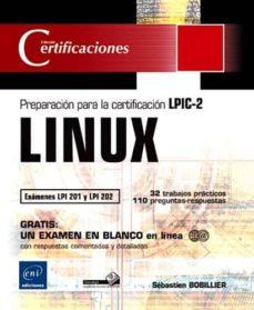 linux: preparacion para la certificacion lpic-2: examenes lpi 201 y lpi 202-sebastien bobillier-9782746068445