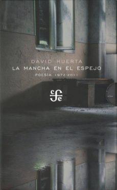 Audiolibros gratis descargar podcasts LA MANCHA EN EL ESPEJO: POESIA 1972-2011 (2 VOLS.)