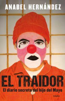 el traidor pdf gratis anabel hernández