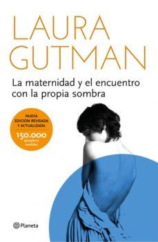 la maternidad y el encuentro con la propia sombra (edición española) (ebook)-laura gutman-9788408141945
