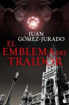 Descargar libro electrónico gratis en italiano EL EMBLEMA DEL TRAIDOR PDB RTF en español 9788408145745 de JUAN GOMEZ-JURADO