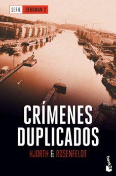 Descargas gratuitas de libro CRIMENES DUPLICADOS (SERIE BERGMAN 2) en español