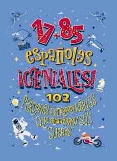 Permacultivo.es 17+85 Españoles ¡Geniales!: 102 Personas Extraordinarias Que Alca Nzaron Sus Sueños Image