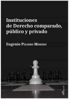 Encuentroelemadrid.es Instituciones De Derecho Comparado, Publico Y Privado Image