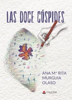 Libros en pdf gratis para descargas LAS DOCE CUSPIDES