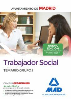 trabajador social del ayuntamiento de madrid: temario grupo i-9788414213445