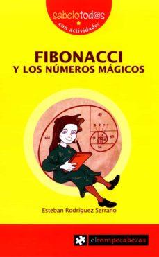 Bressoamisuradi.it Fibonacci Y Los Numeros Magicos (2ª Ed) Image