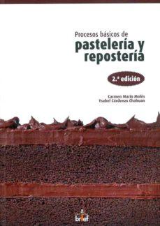 Relaismarechiaro.it Procesos Basicos De Pasteleria Y Reposteria Image