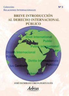 Descargar BREVE INTRODUCCION AL DERECHO INTERNACIONAL PUBLICO gratis pdf - leer online