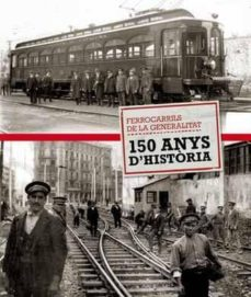 Titantitan.mx Ferrocarrils De La Generalitat, 150 Anys D'historia Image