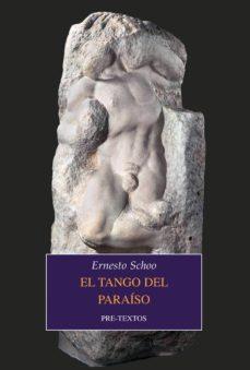 Descargar libro de la selva EL TANGO DEL PARAISO PDB de ERNESTO SCHOO