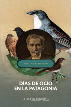 Libros de computadora gratis para descargar DÍAS DE OCIO EN LA PATAGONIA