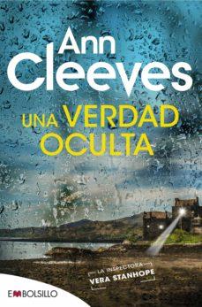 Descargar pdf de libros electrónicos gratis UNA VERDAD OCULTA CHM RTF de ANN CLEEVES in Spanish 9788416087945
