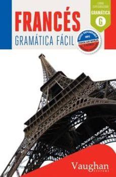 Descargar FRANCES GRAMATICA FACIL gratis pdf - leer online