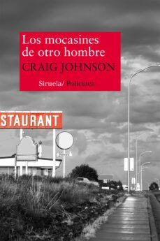 Descargar libros en español online LOS MOCASINES DE OTRO HOMBRE (Spanish Edition) 9788416280445