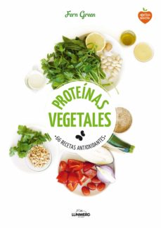 proteinas vegetales: 66 recetas antioxidantes-fern green-9788416489145