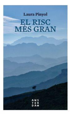 Libros de audio gratis descargas motivacionales EL RISC MÉS GRAN de LAURA PINYOL 9788416743445 DJVU CHM en español
