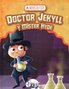 DR. JEKYLL Y MR HYDE PARA NINOS