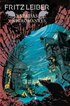 Ebooks de descarga completa ESPADAS Y NIGROMANTES (FAFHRD Y EL RATONERO GRIS 1) (EDICION OMNI UM) (Spanish Edition)
