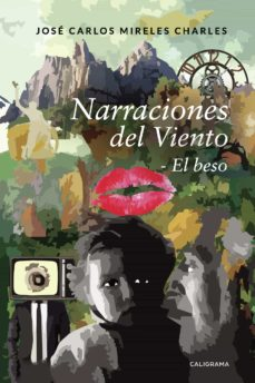 (I.B.D.) NARRACIONES DEL VIENTO: EL BESO - JOS� CARLOSMIRELESCHARLES   Adahalicante.org