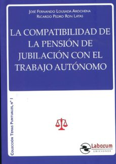 La Compatibilidad de la pensión de jubilación con el trabajo autónomo