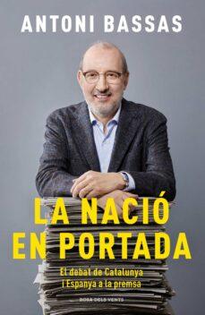 Permacultivo.es La Nacio En Portada: El Debat De Catalunya I Espanya A La Premsa Image
