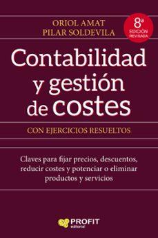 Descargar CONTABILIDAD Y GESTION DE COSTES (8ª ED.) gratis pdf - leer online