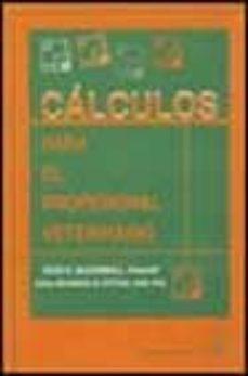 Descargar pdf y ebooks CALCULO PARA EL PROFESIONAL VETERINARIO 9788420010045 en español PDF