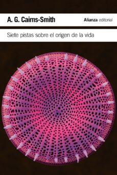 Bressoamisuradi.it Siete Pistas Sobre El Origen De La Vida: Una Historia Cientifica En Clave Detectivesca Image