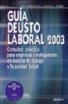 Chapultepecuno.mx Guia Deusto Laboral 2003 Consultor Practico Para Empresas Y Traba Jadores En Materia De Trabajo Y Seguridad Social Image