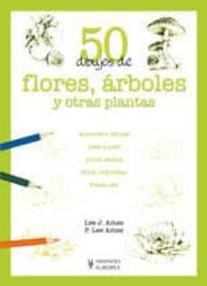 50 dibujos de flores, arboles y otras plantas-lee j. ames-p. lee ames-9788425517945