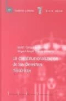 la constitucionalizacion de los derechos historicos-miguel angel garcia herrera-javier corcuera atienza-9788425912245