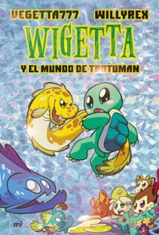 Descargar WIGETTA Y EL MUNDO DE TROTUMAN gratis pdf - leer online